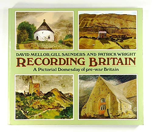 9780715300985: Recording Britain: A Pictorial Doomesday of Pre-war Britain