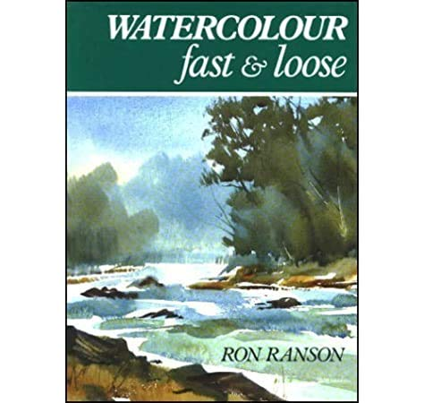 9780715301203: Watercolour Fast and Loose