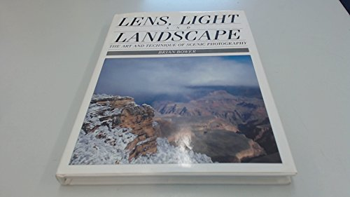 9780715301210: Lens, Light and Landscape: The Art and Technique of Scenic Photography