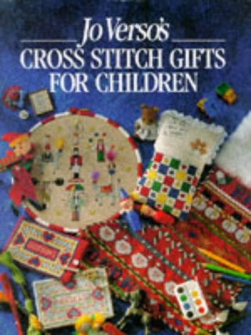 9780715301524: Jo Verso's Cross Stitch Gifts for Children