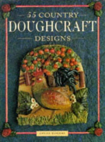 9780715301685: 55 Country Doughcraft Designs