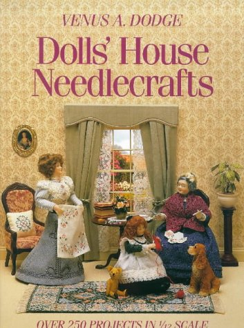 9780715301692: Dolls' House Needlecrafts: Over 250 Projects in 1/12 Scale