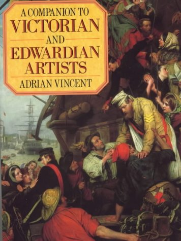 9780715301746: A Companion to Victorian and Edwardian Artists