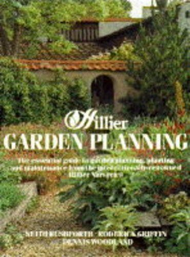 9780715301814: Hillier Garden Planning: The Essential Guide to Garden Planning, Planting and Maintenance from the Internationally Renowned Hillier Nurseries