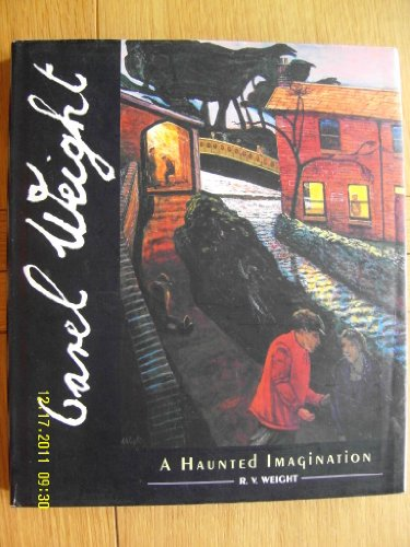 Carel Weight: A Haunted Imagination: R. V. Weight