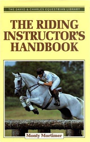 9780715301913: The Riding Instructor's Handbook