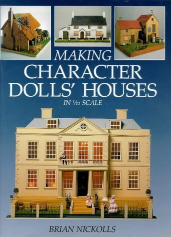 9780715302002: Making Character Dolls' Houses in 1/12 Scale