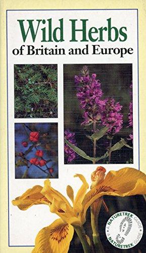 Wild Herbs of Britain & Europe: Naturetrek: De Sloover, Jacques