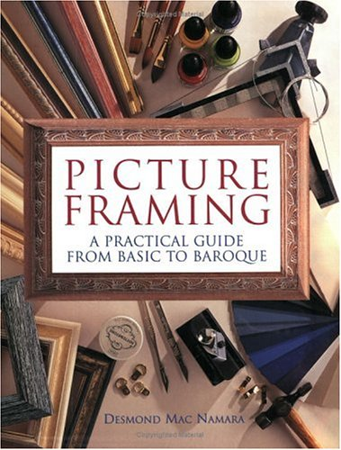 9780715302057: Picture Framing : A Practical Guide From Basic To Baroque