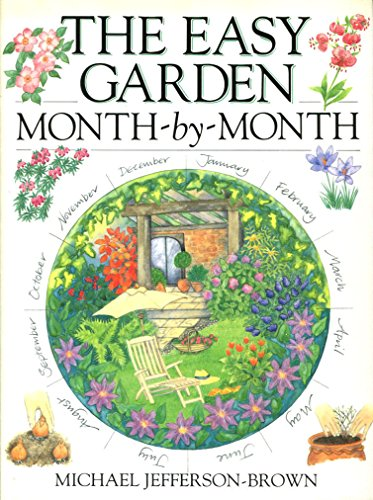 The Easy Garden Month-By-Month: M. J. Jefferson-Brown