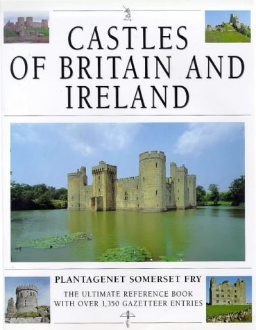 Castles of Britain and Ireland: Fry, E.