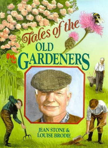 TALES OF OLD GARDENERS