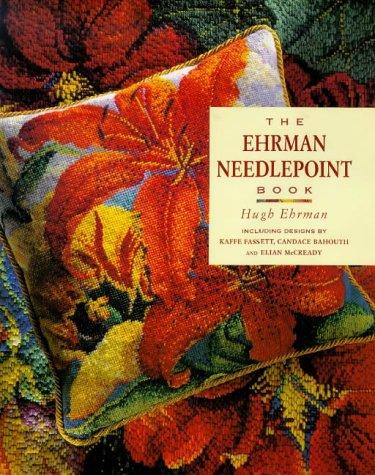 Ehrman Needlepoint Book: Ehrman, Hugh