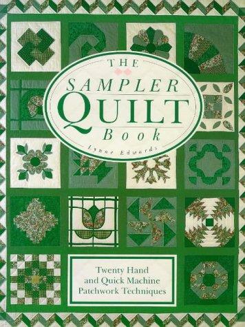 9780715303115: The Sampler Quilt Book