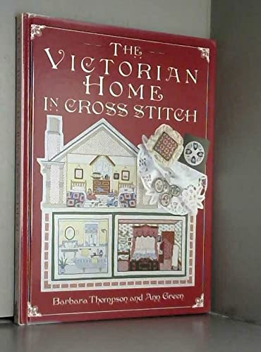 9780715304303: The Victorian Home in Cross Stitch