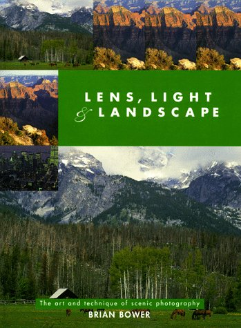9780715304631: Lens, Light and Landscape: The Art and Technique of Scenic Photography