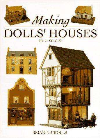9780715304808: Making Dolls' Houses: In 1/12 Scale