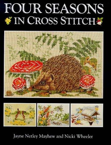 9780715304860: Four Seasons in Cross Stitch