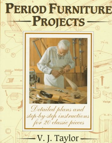 9780715305584: Period Furniture Projects: Plans and Full Instructions for 20 Distinctive Pieces