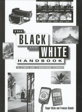9780715305720: The Black and White Handbook: The Ultimate Guide to Monochrome Techniques