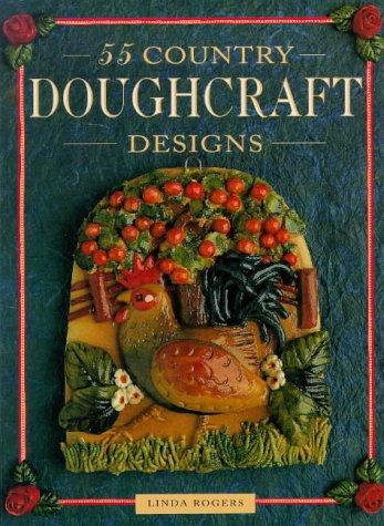 9780715306062: 55 Country Doughcraft Designs