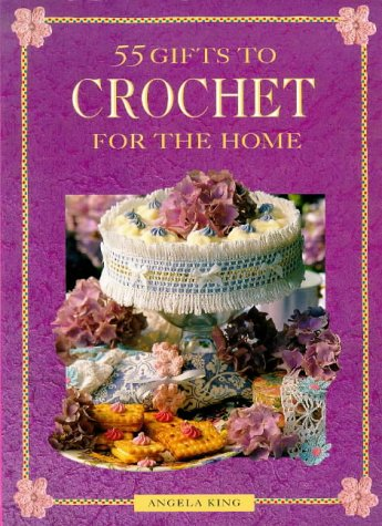9780715306185: 55 Crochet Gifts for the Home