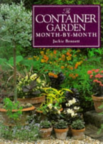 9780715306215: The Container Garden Month-By-Month (Month-By-Month Gardening Series)