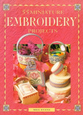 9780715306260: 55 Embroidery Projects in Miniature (A David & Charles Craft Paperback)