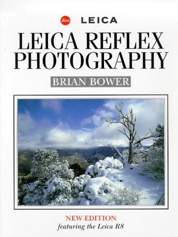 9780715306277: Leica Reflex Photography: New Edition Featuring the Leica R8