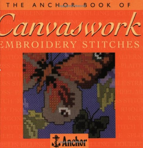 Anchor Book of Canvaswork Embroidery: Anchor Book Staff;