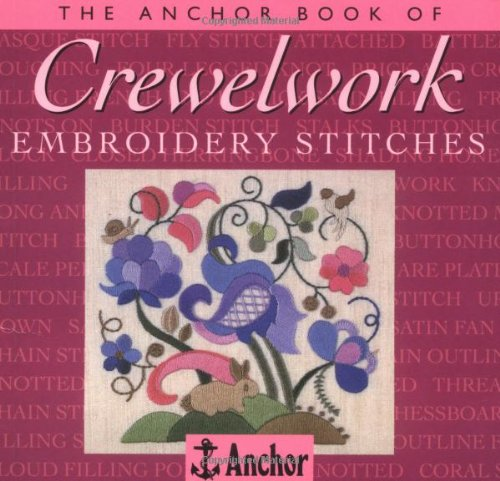 9780715306321: The Anchor Book of Crewelwork Embroidery Stitches