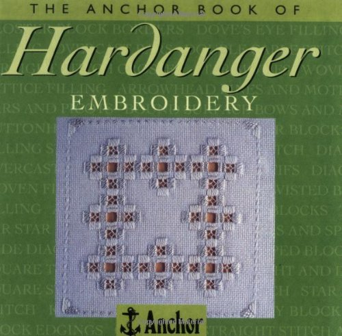 9780715306338: The Anchor Book of Hardanger Embroidery