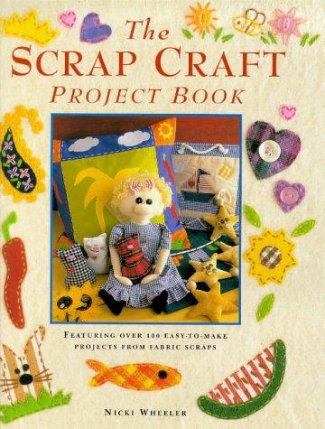 9780715307250: The Scrap Craft Project Book