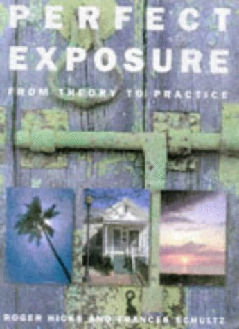 9780715308141: Perfect Exposure: From Theory to Practice
