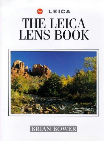 9780715308172: The Leica Lens Book