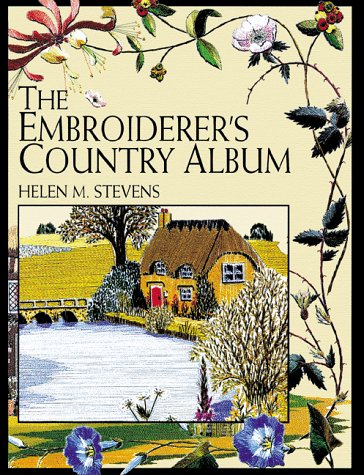 9780715308257: The Embroiderer's Country Album (Helen Stevens' Masterclass Embroidery (Paperback))