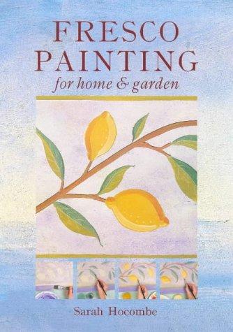 FRESCO PAINTING for Home & Garden: Hocombe, Sarah