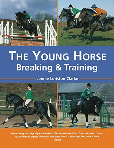 9780715308486: The Young Horse: Breaking And Training: Breaking and Training