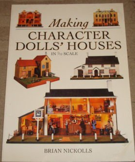 9780715308547: Making Character Dolls' Houses in 1/12 Scale