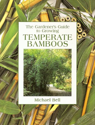 9780715308592: The Gardener's Guide to Growing Temperate Bamboos