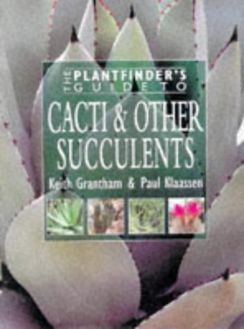 9780715309254: The Plantfinder's Guide to Cacti & Other Succulents