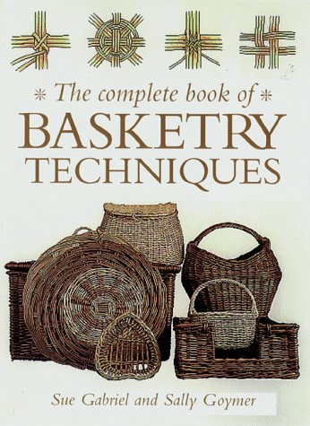 9780715309346: The Complete Book of Basketry Techniques