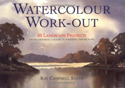 9780715309391: Watercolor Work-Out: 50 Landscape Projects from Choosing a Scene to Painting the Picture