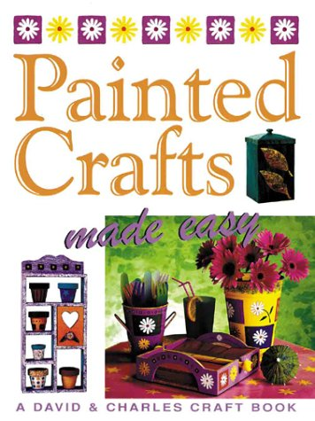 9780715309766: Painted Crafts Made Easy