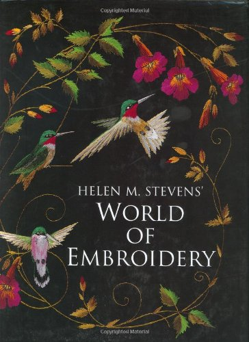World of Embroidery (0715309773) by Helen M. Stevens