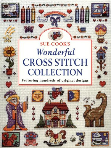 9780715309780: Sue Cook's Wonderful Cross Stitch Collection: Featuring Hundreds of Original Designs