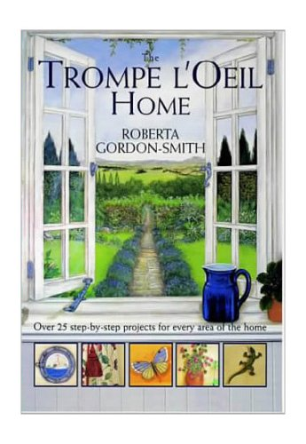 9780715309834: The Trompe l'Oeil for the Home: Over 25 Step-by-step Projects for Every Area of the Home