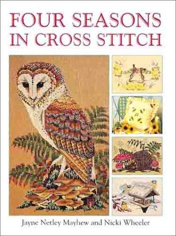 9780715310113: Four Seasons in Cross Stitch
