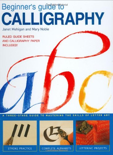 9780715310205: Beginner's Guide to Calligraphy