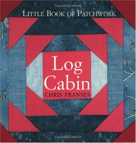 9780715310847: Log Cabin (Little Book of Patchwork)